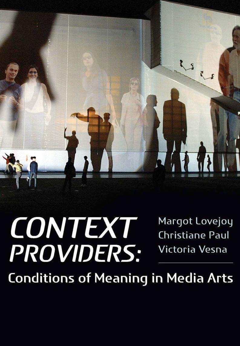 "Cover for ""Context Providers: Conditions of Meaning in Media Arts"""