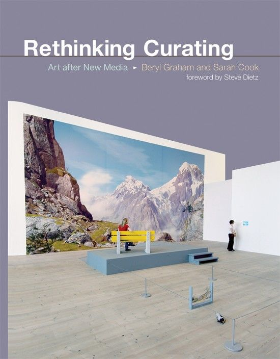 "Cover for ""Rethinking Curating – Art after New Media"""