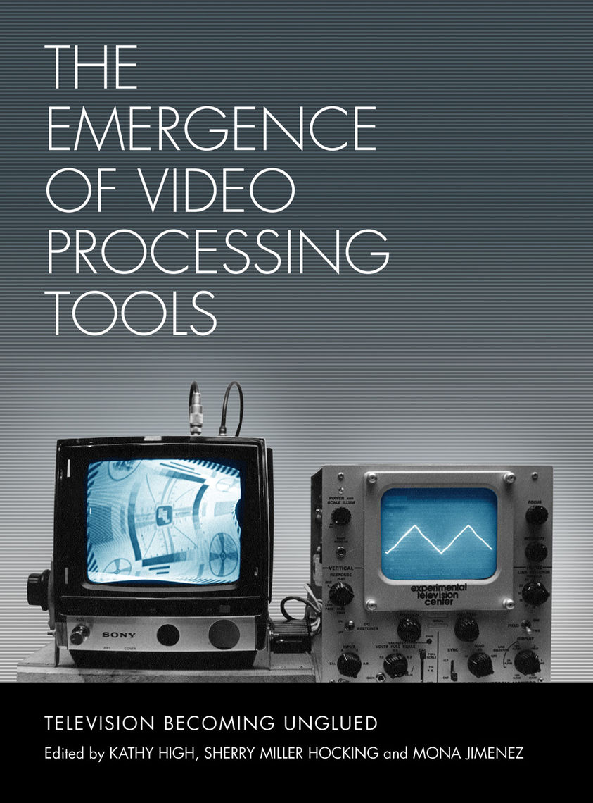 "Cover for ""The Emergence of Video Processing Tools"""